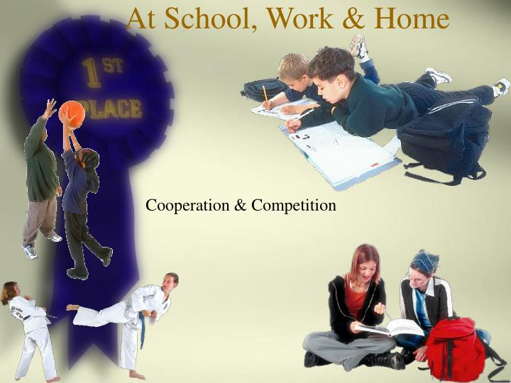 At School, Work & Home
