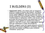 i builders 3