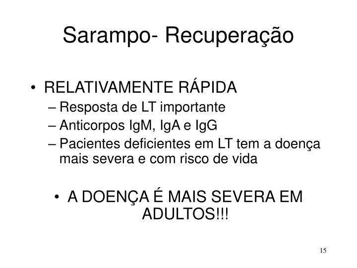 Sarampo- Recuperação