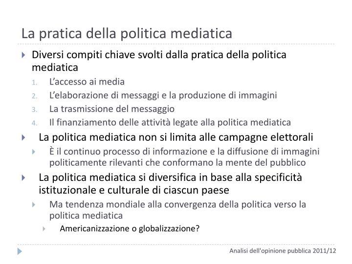 La pratica della politica mediatica