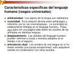 caracter sticas espec ficas del lenguaje humano rasgos universales