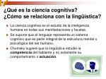 qu es la ciencia cognitiva c mo se relaciona con la ling stica