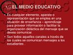 el medio educativo