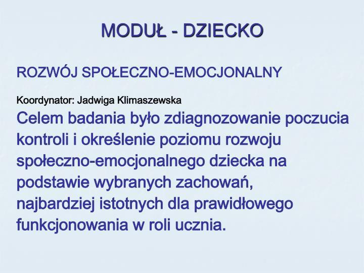 MODUŁ - DZIECKO
