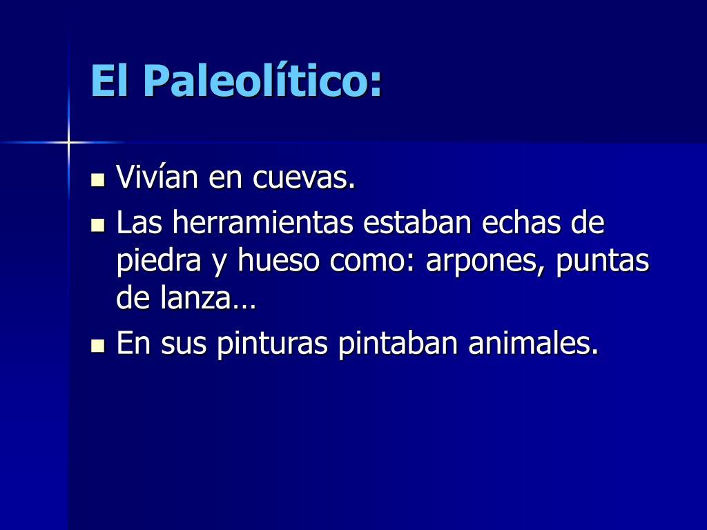El Paleolítico: