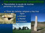 los monumentos megal ticos
