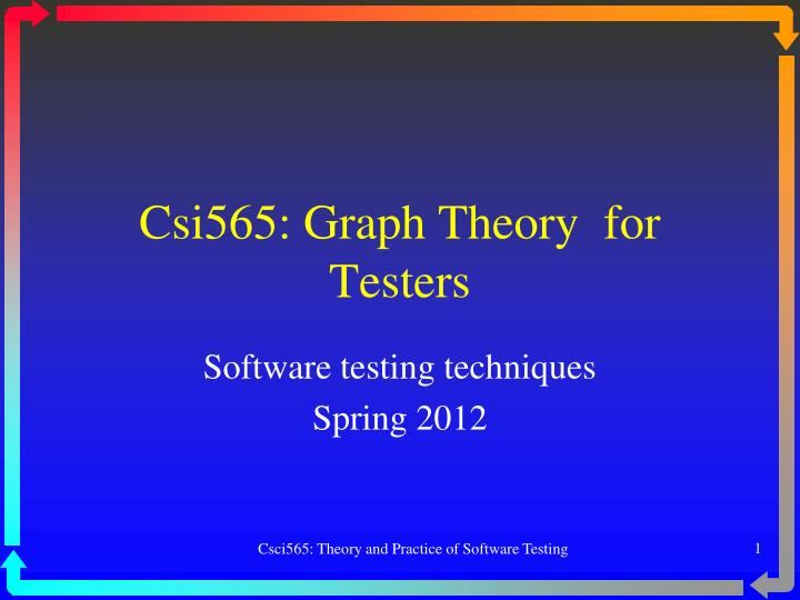 csi565 graph theory for testers n.