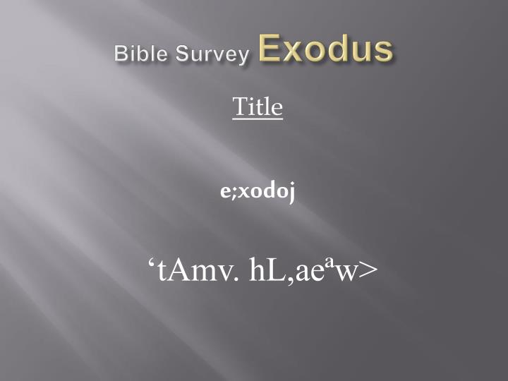 Bible survey exodus