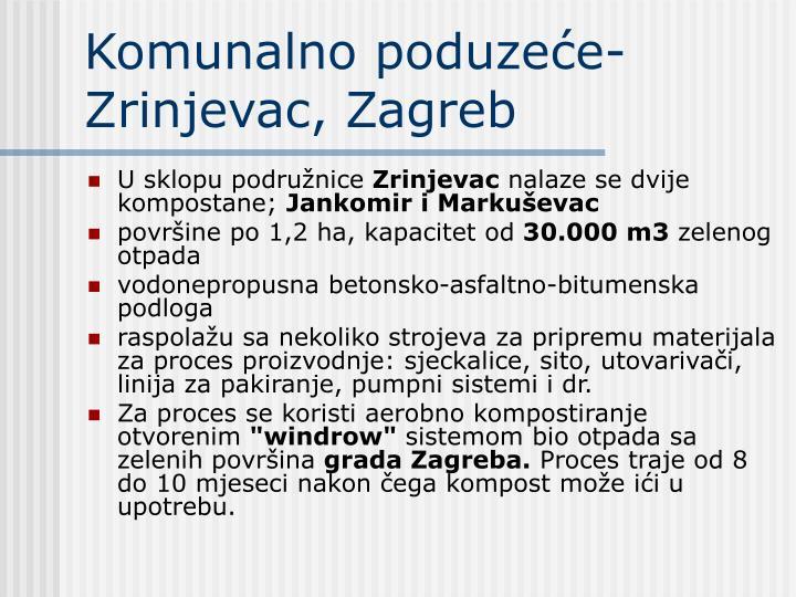 Komunalno poduzeće- Zrinjevac, Zagreb