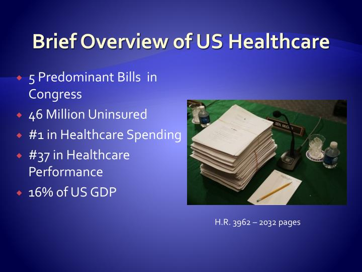 Brief overview of us healthcare