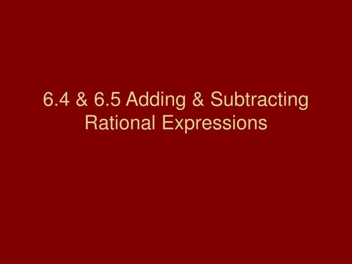 6 4 6 5 adding subtracting rational expressions n.