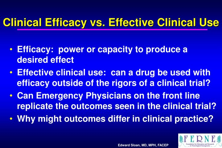 Clinical Efficacy vs. Effective Clinical Use