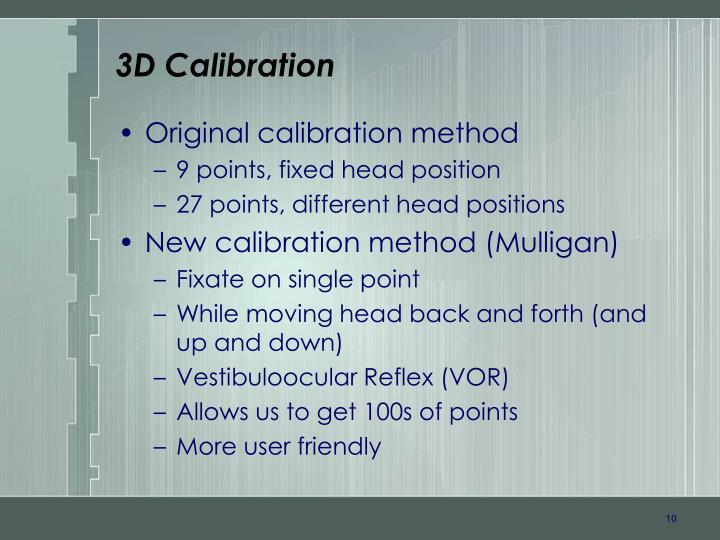 3D Calibration