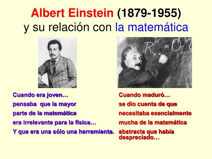 Albert einstein 1879 1955 y su relaci n con la matem tica