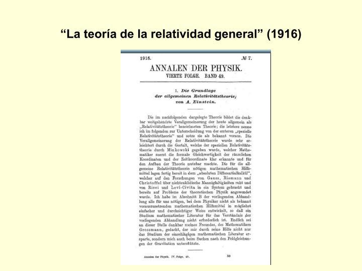 """""""La teoría de la relatividad general"""" (1916)"""