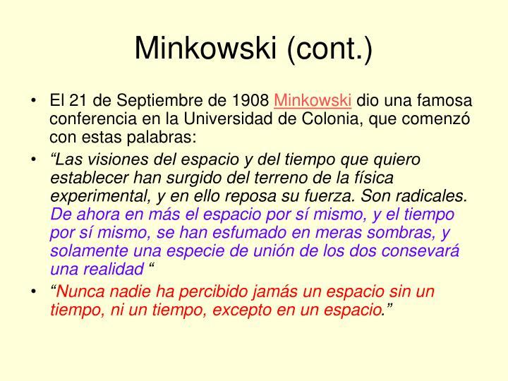 Minkowski (cont.)