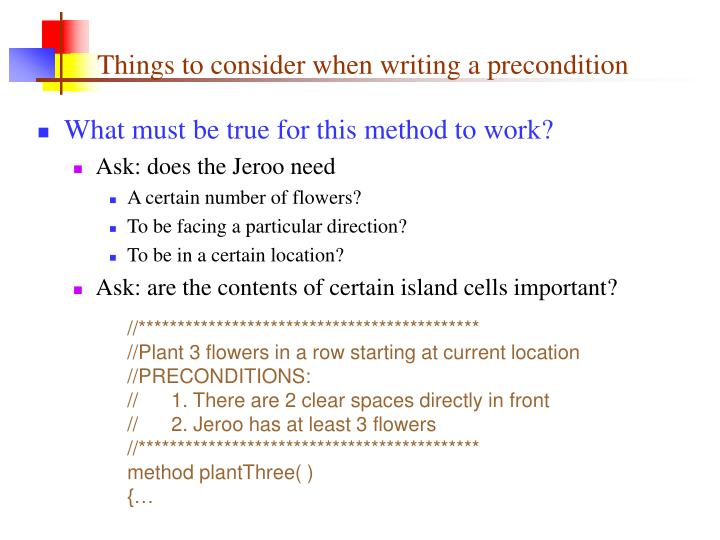 Things to consider when writing a precondition