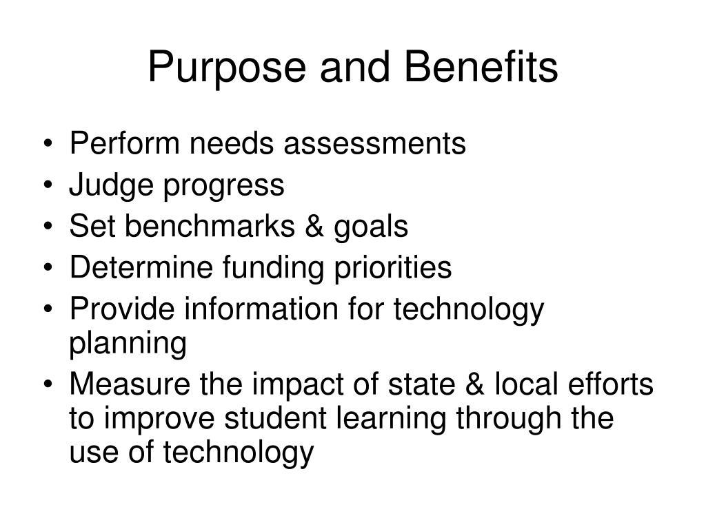 Purpose and Benefits