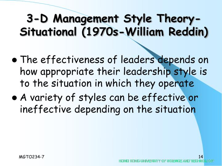 3-D Management Style Theory-Situational (1970s-William Reddin)
