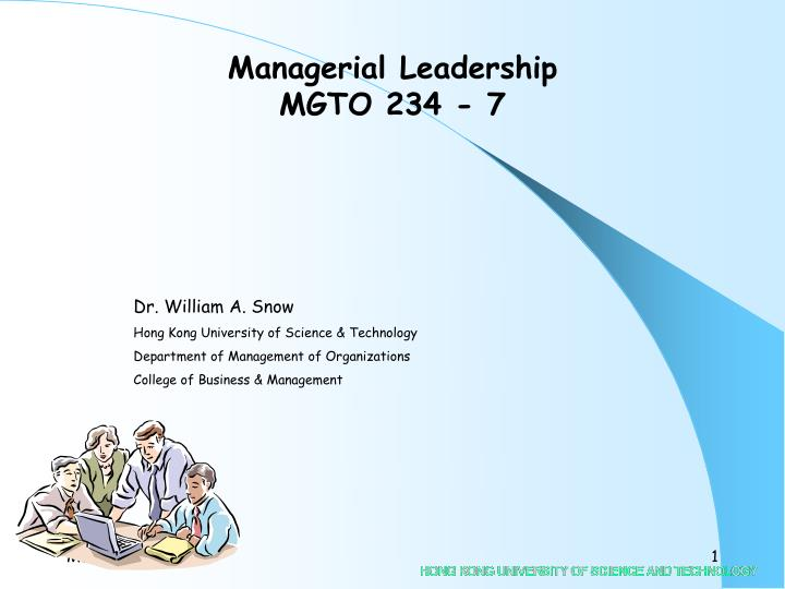Managerial leadership mgto 234 7
