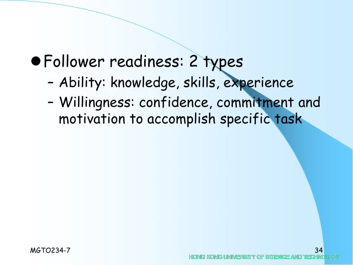 Follower readiness: 2 types