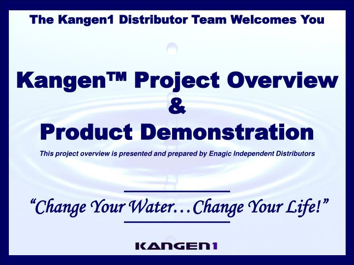 The Kangen1 Distributor Team Welcomes You