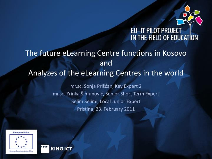 the future elearning centre functions in kosovo and analyzes of the elearning centres in the world n.