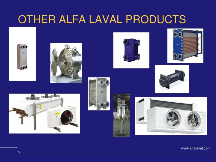 OTHER ALFA LAVAL PRODUCTS