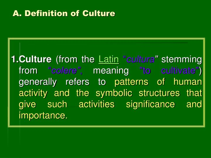 A. Definition of Culture