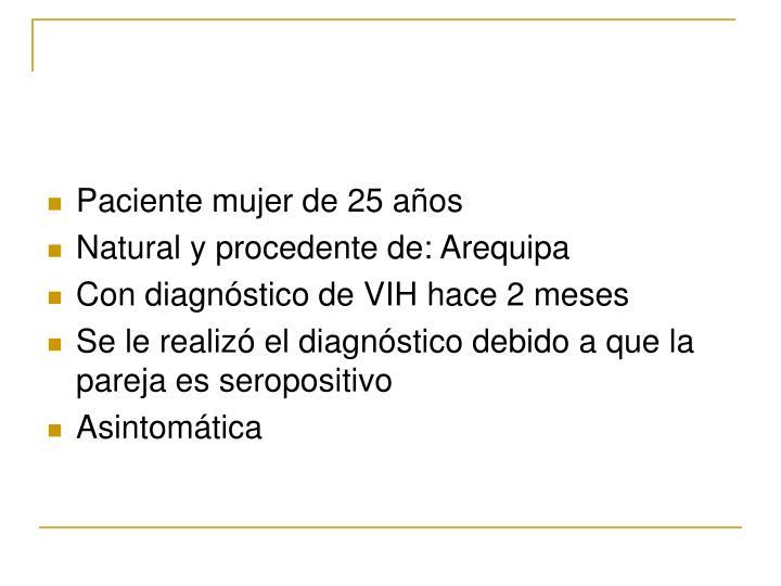 Paciente mujer de 25 años