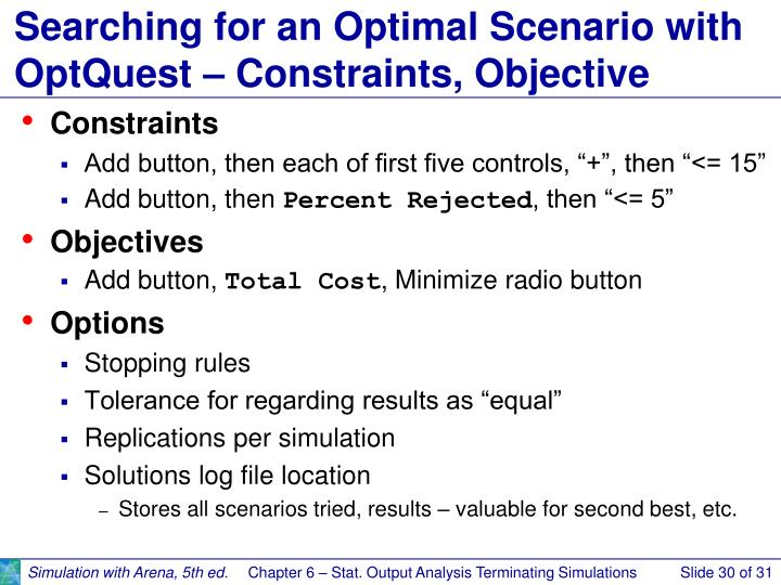 Searching for an Optimal Scenario with OptQuest – Constraints, Objective