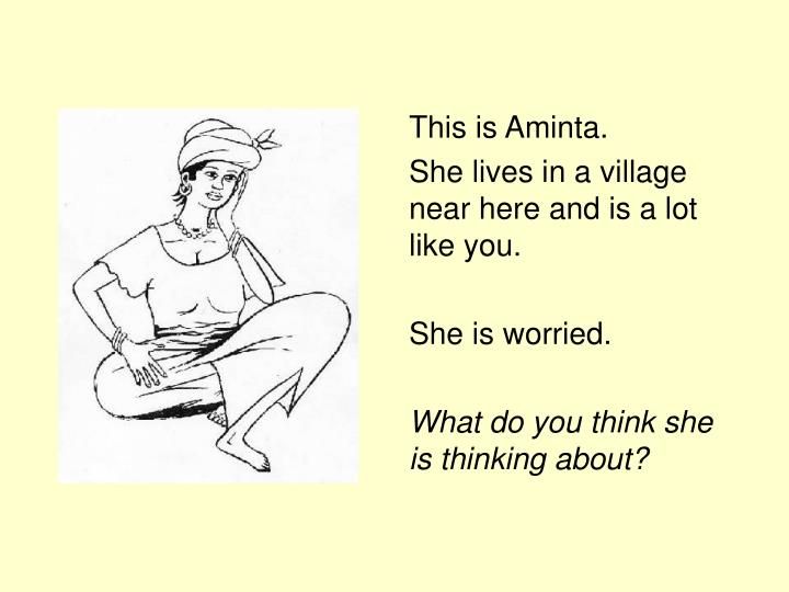 This is Aminta.
