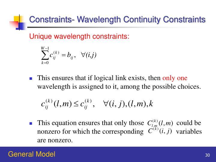 Constraints- Wavelength Continuity Constraints