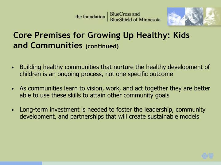 Core Premises for Growing Up Healthy: Kids and Communities