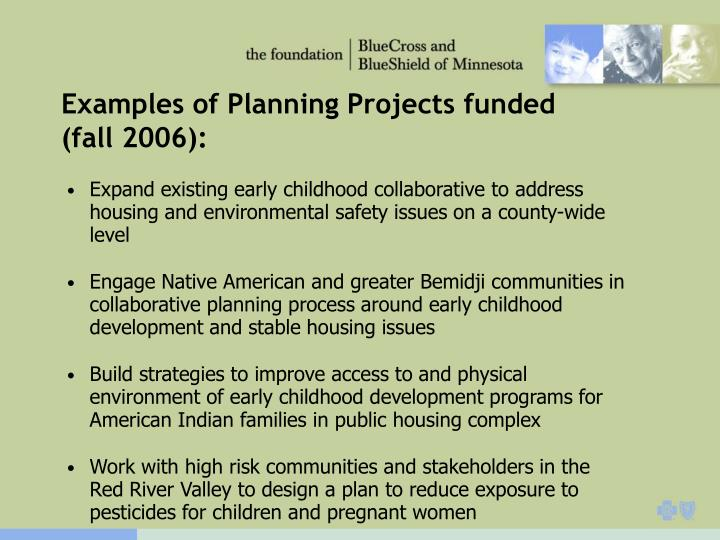 Examples of Planning Projects funded