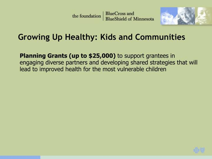 Growing Up Healthy: Kids and Communities
