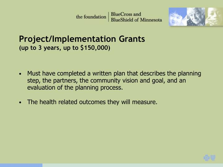 Project/Implementation Grants