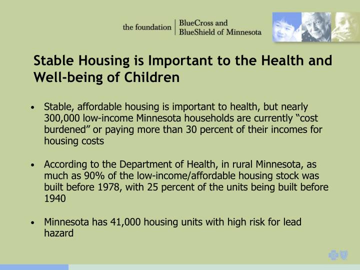 Stable Housing is Important to the Health and Well-being of Children