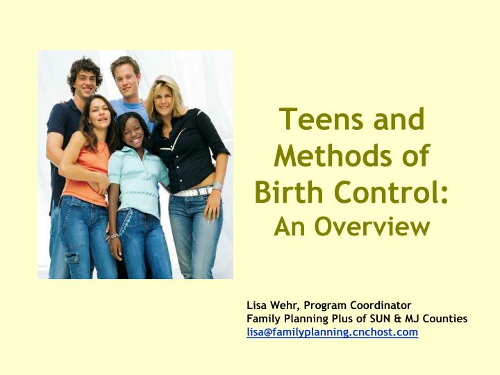 teens and methods of birth control an overview n.