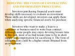 reducing the costs of contracting and information proccesing