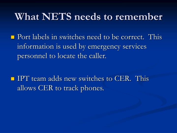 What NETS needs to remember