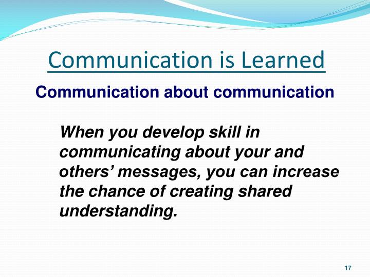 Communication is Learned