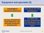 equipment and specialist ii