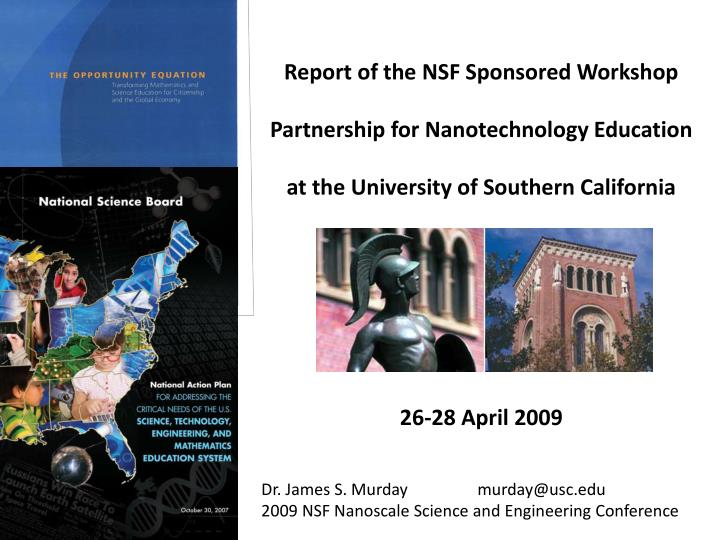 Report of the NSF Sponsored Workshop