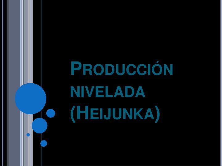 Producción nivelada