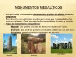 monumentos megal ticos