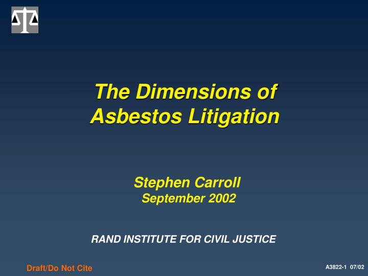 the dimensions of asbestos litigation n.