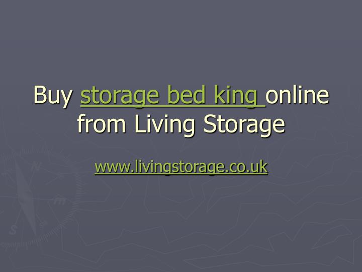 Buy storage bed king online from living storage