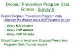 dropout prevention program data format survey 5