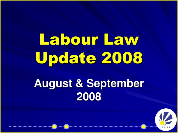 labour law update 2008 n.